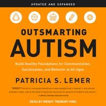 Outsmarting Autism, Updated and Expanded by Patricia S. Lemer audiobook
