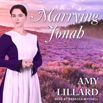 Marrying Jonah by Amy Lillard audiobook