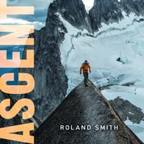 Ascent by Roland Smith audiobook