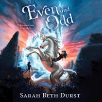 Even and Odd by Sarah Beth Durst audiobook