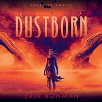 Dustborn by Erin Bowman audiobook