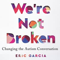 We're Not Broken by Eric Garcia audiobook
