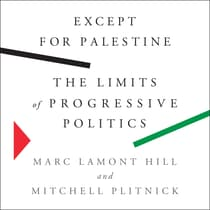 Except for Palestine by Marc Lamont Hill audiobook
