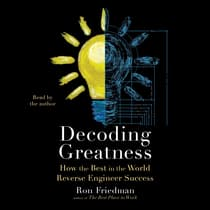 Decoding Greatness by Ron Friedman audiobook