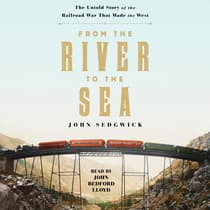 From the River to the Sea by John Sedgwick audiobook