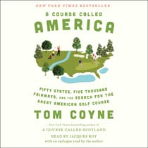 A Course Called America by Tom Coyne audiobook