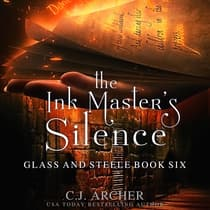 The Ink Master's Silence by C. J. Archer audiobook