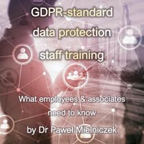 GDPR - Standard Data Protection Staff Training by Dr Paweł Mielniczek audiobook
