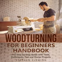 Woodturning for Beginners Handbook by Stephen Fleming audiobook