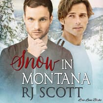Snow in Montana by RJ Scott audiobook