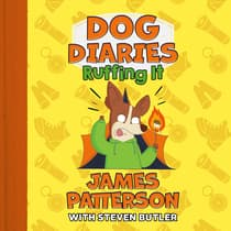 Dog Diaries: Ruffing It by James Patterson audiobook