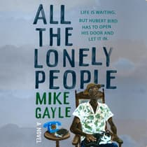 All the Lonely People by Mike Gayle audiobook