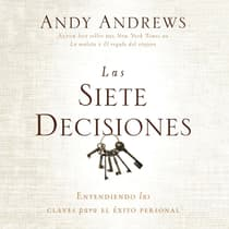 Las siete decisiones by Andy Andrews audiobook