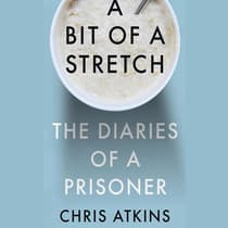 A Bit of a Stretch by Chris Atkins audiobook