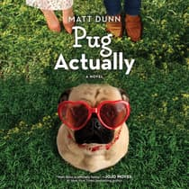 Pug Actually by Matt Dunn audiobook