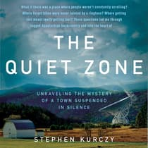 The Quiet Zone by Stephen Kurczy audiobook