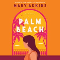 Palm Beach by Mary Adkins audiobook