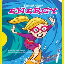 Excited About Energy by Nadia Higgins audiobook