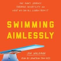 Swimming Aimlessly by Jonathan Waldman audiobook