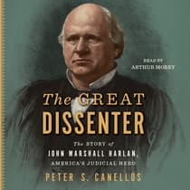 The Great Dissenter by Peter S. Canellos audiobook