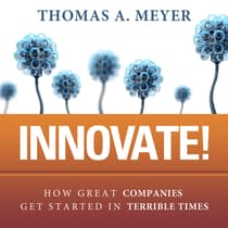 Innovate! by Thomas A. Meyer audiobook