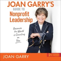 Joan Garry's Guide to Nonprofit Leadership by Joan Garry audiobook