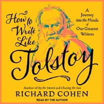 How To Write Like Tolstoy by Richard Cohen audiobook
