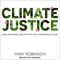 Climate Justice by Mary Robinson audiobook