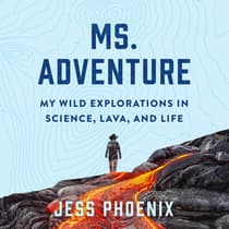 Ms. Adventure by Jess Phoenix audiobook
