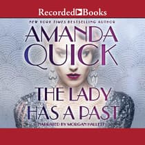 The Lady Has a Past by Amanda Quick audiobook