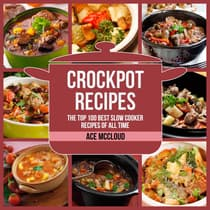 Crockpot Recipes: by Ace McCloud audiobook