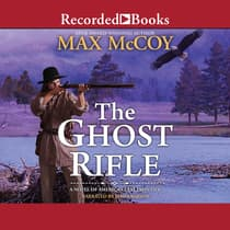 Ghost Rifle by Max McCoy audiobook