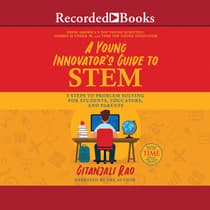 A Young Innovator's Guide to STEM by Gitanjali Rao audiobook