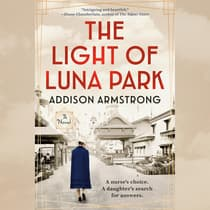 The Light of Luna Park by Addison Armstrong audiobook