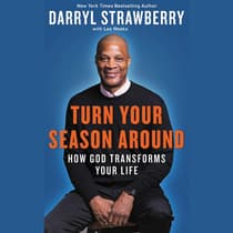 Turn Your Season Around by Darryl Strawberry audiobook