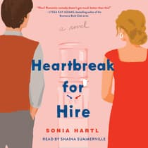 Heartbreak for Hire by Sonia Hartl audiobook