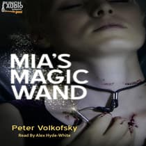 Mia's Magic Wand by Peter Volkofsky audiobook