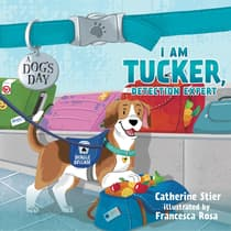 I am Tucker, Detection Expert by Catherine Stier audiobook