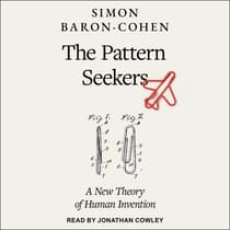 The Pattern Seekers by Simon Baron-Cohen audiobook