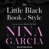The Little Black Book of Style by Nina Garcia audiobook