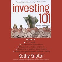 Investing 101, Updated and Expanded Edition by Kathy Kristof audiobook