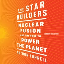 The Star Builders by Arthur Turrell audiobook