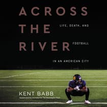 Across the River by Kent Babb audiobook