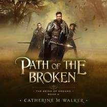 Path Of The Broken by Catherine M Walker audiobook