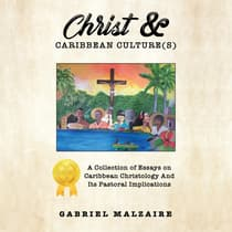 Christ and Caribbean Cultures by Gabriel Malzaire audiobook