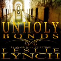Unholy Bonds by Leslie Lynch audiobook