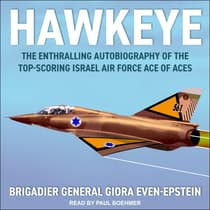 Hawkeye by Brigadier General Giora Even-Epstein audiobook