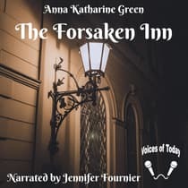 The Forsaken Inn by Anna Katharine Green audiobook