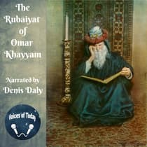 The Rubaiyat of Omar Khayyam by Omar Khayyám audiobook