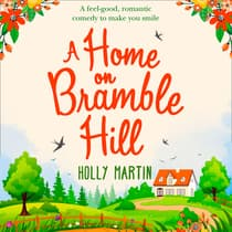 A Home on Bramble Hill by Holly Martin audiobook